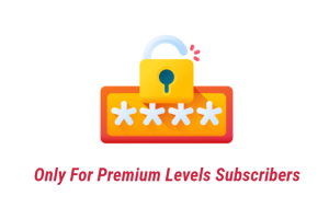 For Premium Levels Subscribers