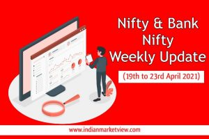 Indian Stock Market Weekly Update 19 to 23 April 2021