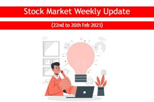 Nifty & Bank Nifty weekly Update 22-26 Feb 2021
