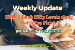 Weekly levels of Nifty & Bank Nifty along with Top Stock Picks